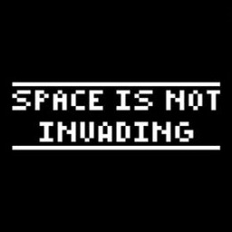 Space is NOT Invading