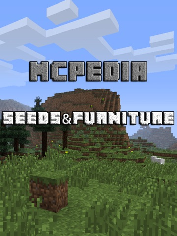 Seeds & Furniture for Minecraft: MCPedia Gamer Community! Ad-Free на iPad