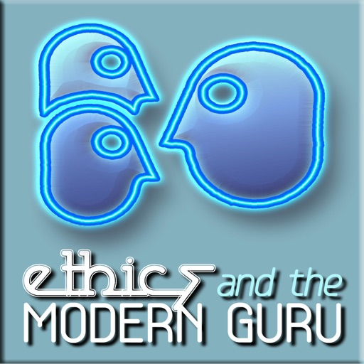 Ethics and The Modern Guru Magazine