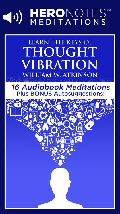 The Law Of Attraction Meditations by Esther Hicks & Thought Vibration by William W. Atkinson
