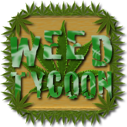 Weed Tycoon -- in Deutsch --