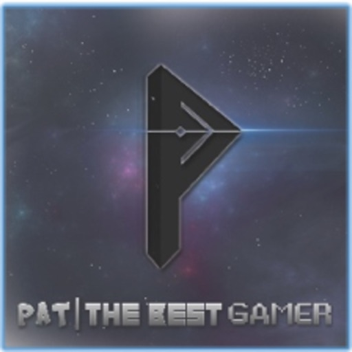 Pat | The Best Gamer! Official App!