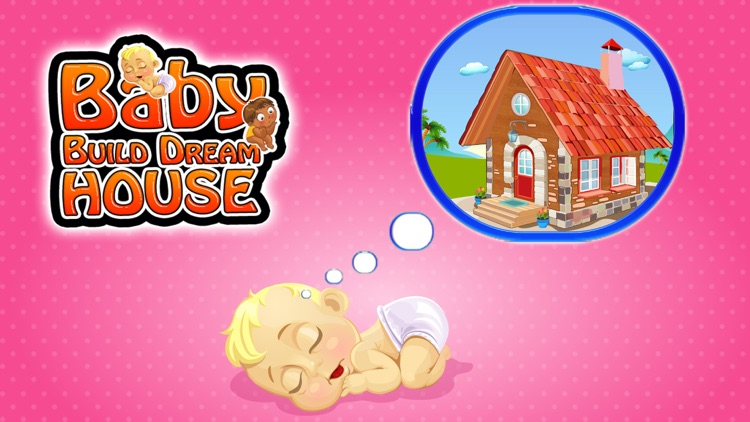 Build Baby Dream House – Make, design & decorate home in this kid's game screenshot-4