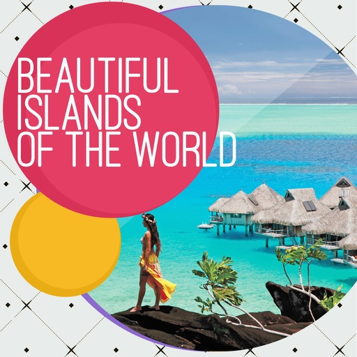 Beautiful Islands in the World