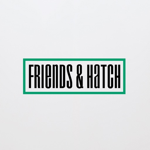 Friends&hatch