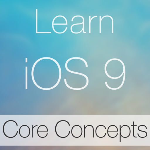 Learn - iOS 9 Core Concepts Edition