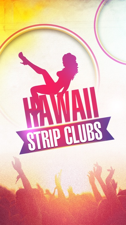 Hawaii Strip Clubs & Night Clubs