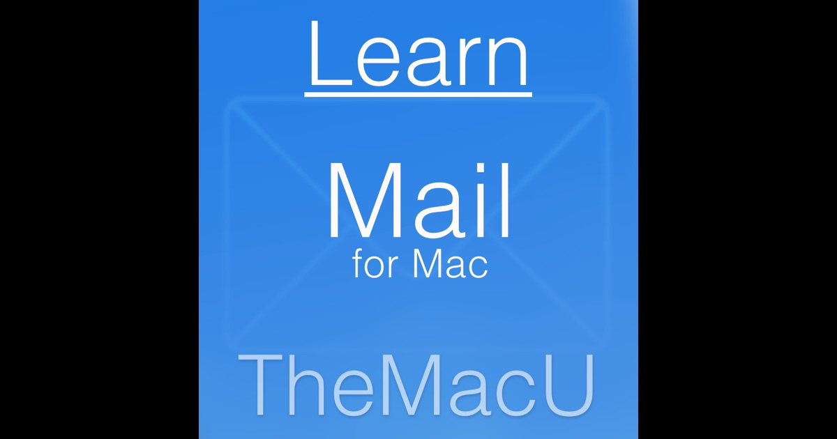 Learn - Mail Edition on the Mac App Store