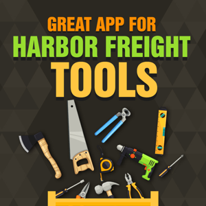 Great App for Harbor Freight Tools app