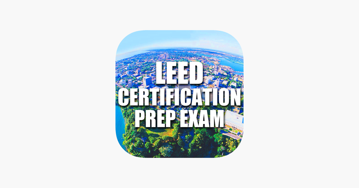 Leed Certification And Sustainability Prep Exam On The App Store