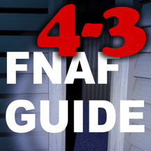 Free Cheats Guide for Five Nights at Freddy's 4 and 3