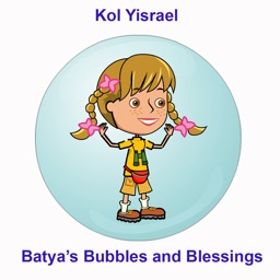 Kol Yisrael: Batya's Bubbles and Blessings