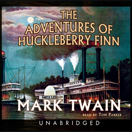 The Adventures of Huckleberry Finn (by Mark Twain) (UNABRIDGED AUDIOBOOK)