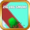 Zig Zag Smoke - Control Smoke On Zig Zag Way! Ranking