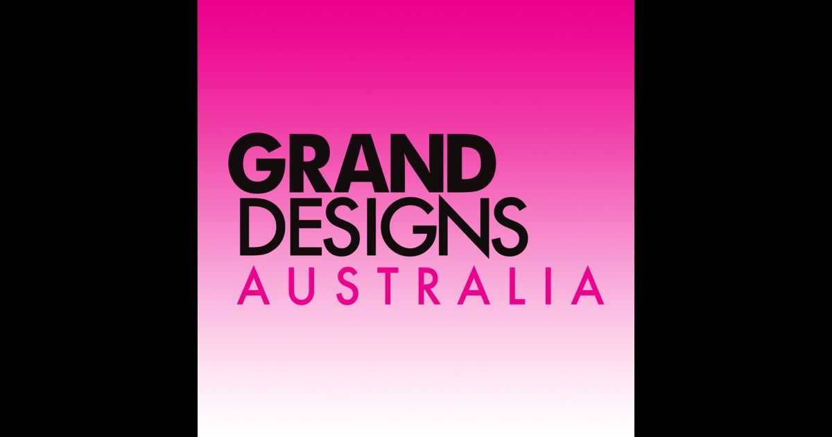 Grand Designs Australia Magazine Inspiring You To Create Your Dream Home On The App Store