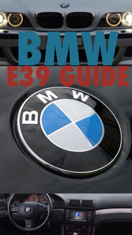 E39 Guide