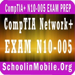 CompTIA Network+ Exam N10-005 prep
