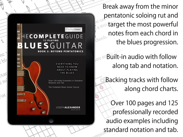 The Complete Guide To Blues Guitar - Beyond Pentatonics on the App Store