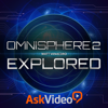 Course For Omnisphere 2 101 - ASK Video