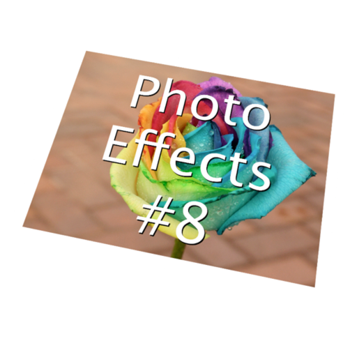 Photo Effects #8 - Effects