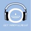 Get Mindfulness! Achtsamkeitstraining