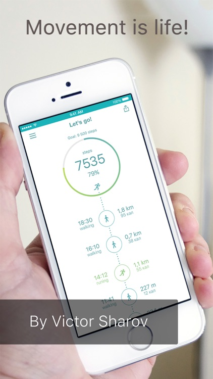 Let's go! is a pedometer. The calculation of the walked distance: walking, running.