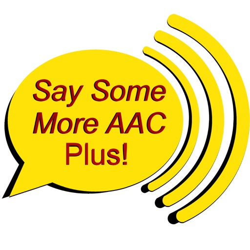 Say Some More AAC Plus