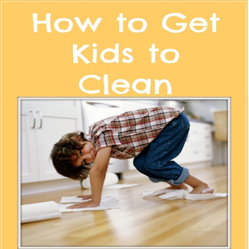 Getting Kids To Clean.Helping Kids Learn How To Clean