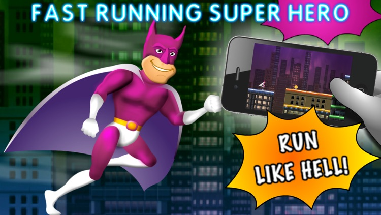 Fast Running Super Hero Free - Endless Runner