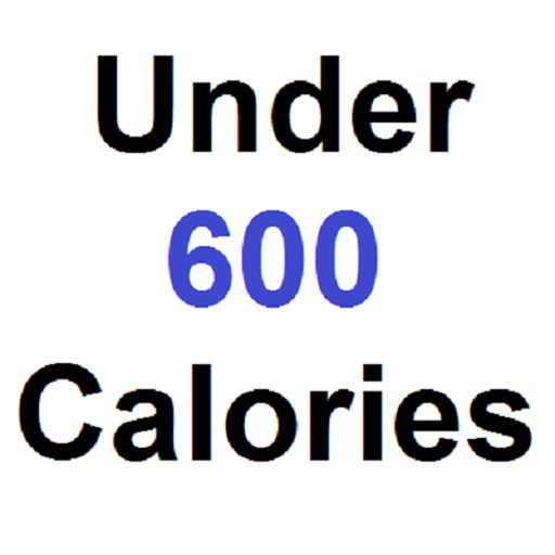 Under 600 Calories : Fast Food Nutrition Choices for Weight Loss and Diet Plan for Calorie Watchers