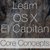 Learn - OS X El Capitan Core Concepts Edition - Swanson Digital, LLC