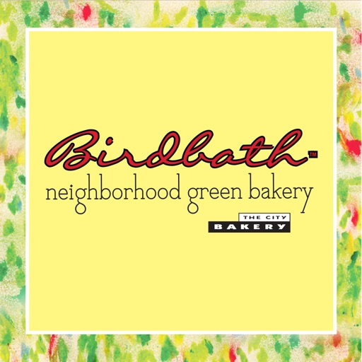 Birdbath & City Bakery
