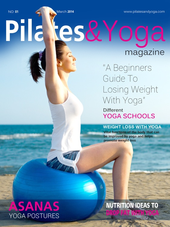Pilates Yoga Magazine for Posture Poses, Stretching, Kundalini, Ayurveda & Vikram Power