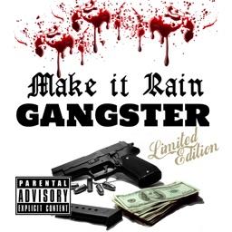 Make It Rain: Gangster Edition