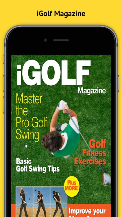 iGolf Magazine - The Best new Golfing Magazine for Mastering the Golf Swing plus more!
