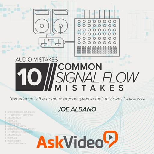 Audio Signal Flow Mistakes Tutorial