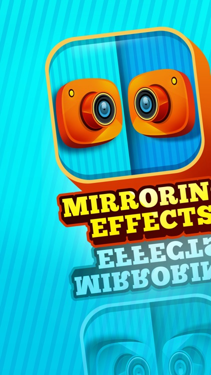 Mirroring Effects for Pics – Edit and Clone Photos In Horizontal or Vertical Style for HD Reflection