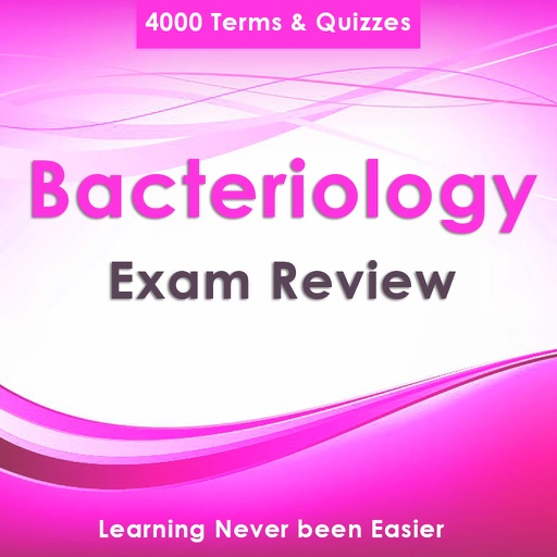 Bacteriology Exam Review : 4000 Quizes & Study Notes