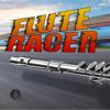 Flute Racer