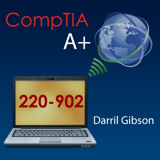 CompTIA A+ 220-902 Exam Prep Questions Flashcards Tests -- by Darril Gibson