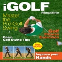 iGolf Magazine – The Best new Golfing Magazine for Mastering the Golf Swing plus more!