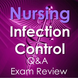 Nursing: Infection Control Test Bank & Exam Review App - 1400 Flashcards Study Notes - Terms, Concepts & Quiz