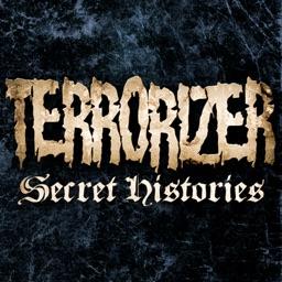 Terrorizer's Secret Histories