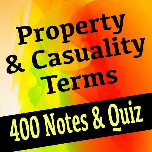 Property & Casuality Terms 400 Notes & Exam Quiz