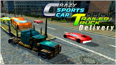 Crazy Sports Car: Delivery Trailer Truck