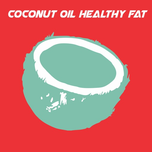 Coconut Oil Healthy Fat