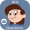 WH Questions: Answering & Asking: School Edition