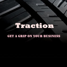 Quick Wisdom from Traction:Practical Guide