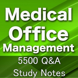 Medical Office Management : 5500 Q&A Study Notes
