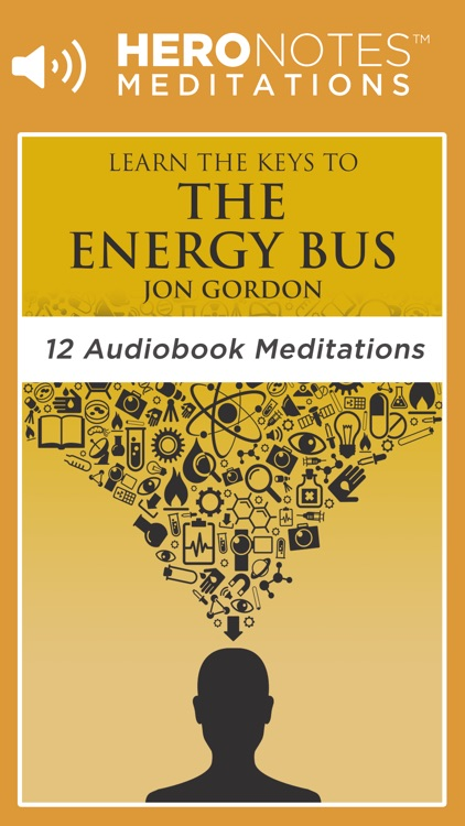 The Energy Bus by Jon Gordon Meditations Audiobook